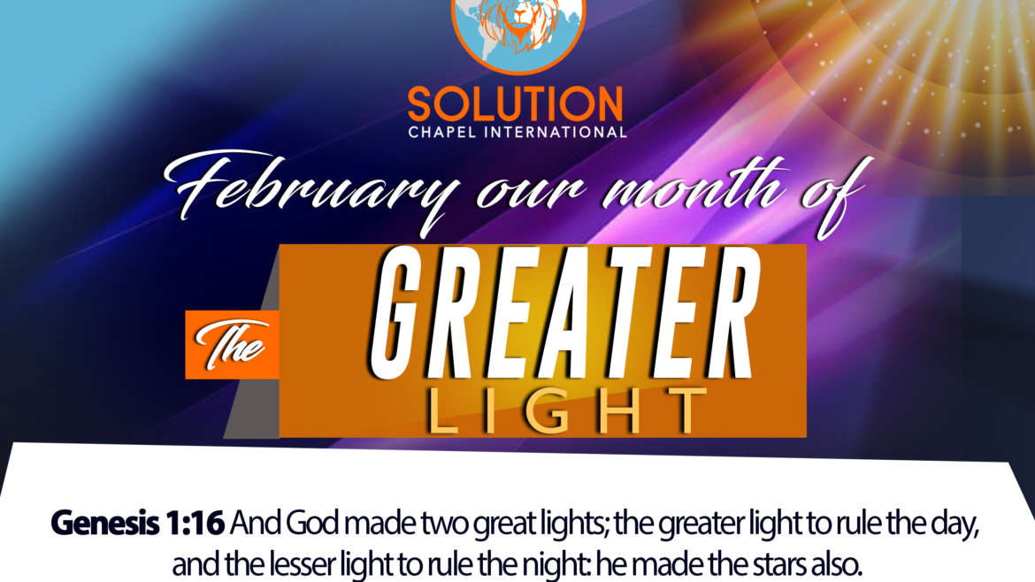 February Our Month of The Greater Light
