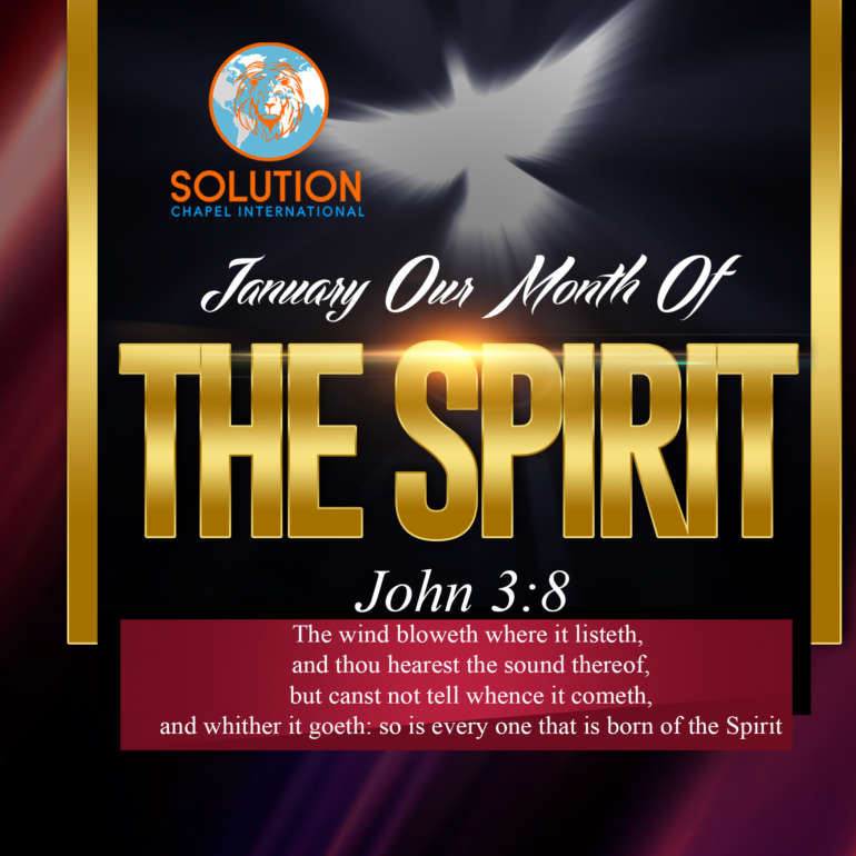 January Our Month of THE SPIRIT