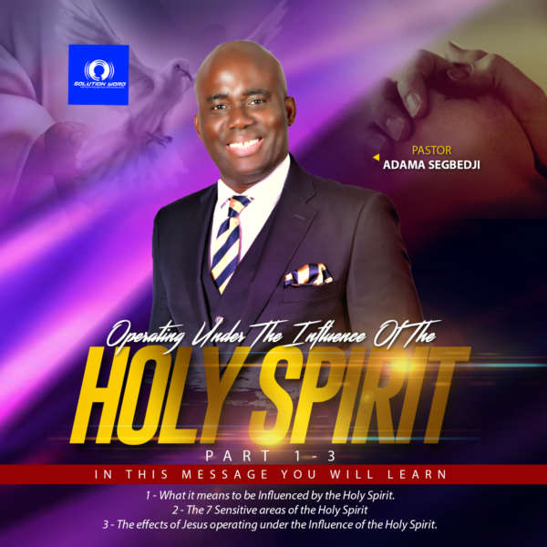 Audio - Operating under the Influence of the Holy Spirit. Pt 1