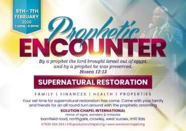 Supernatural Restoration – Prophetic Encounter