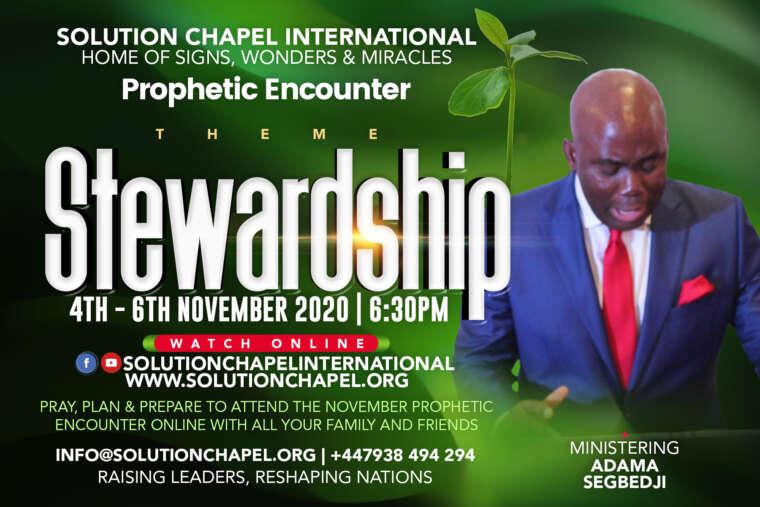 PROPHETIC ENCOUNTER | STEWARDSHIP