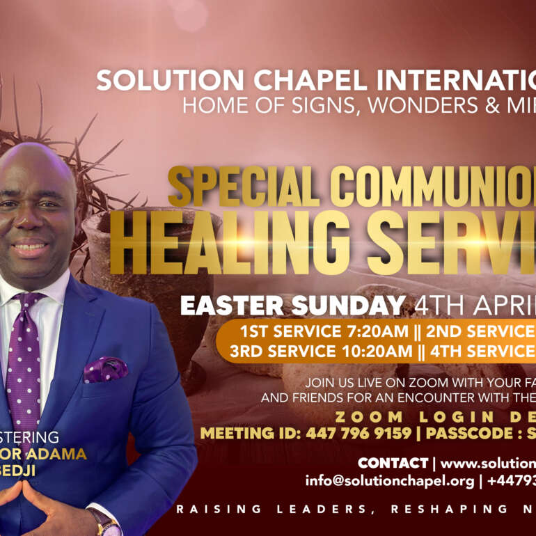 Easter Sunday Special Communion and Healing Service