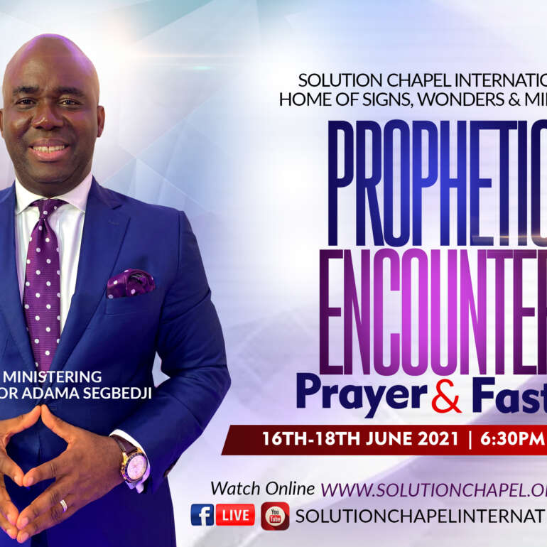 PROPHETIC ENCOUNTER | PRAYER AND FASTING