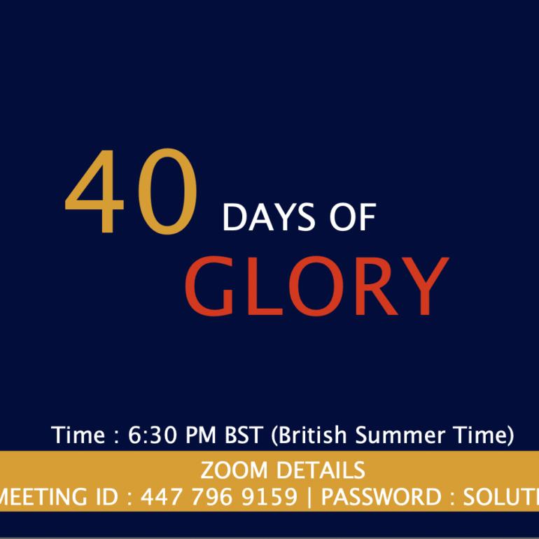 40 Days of Glory 2021, Day 17