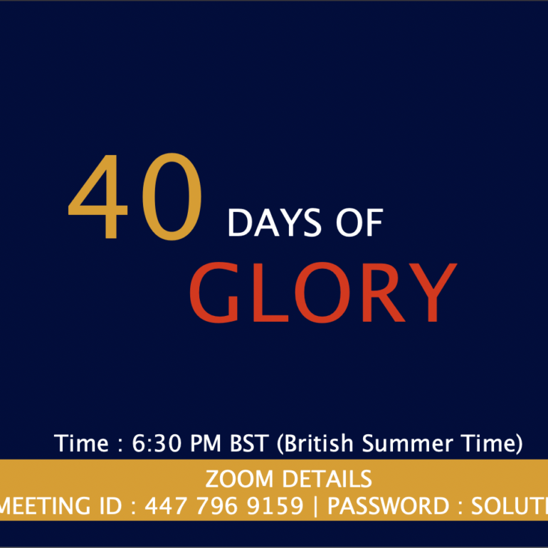 40 Days of Glory 2021, Day 20