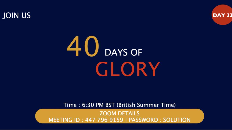 40 Days of Glory 2021, Day 33