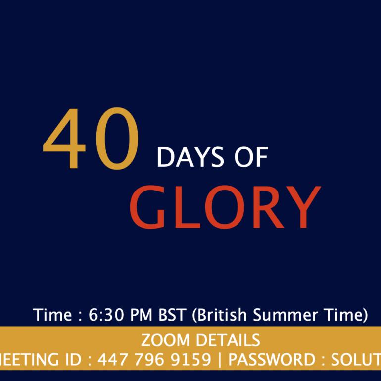 40 Days of Glory 2021, Day 37