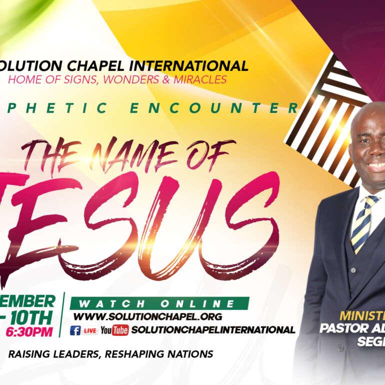 Prophetic Encounter- The Name of Jesus